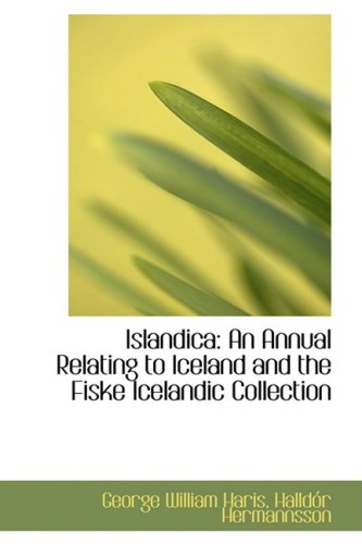 9781103898848: Islandica: An Annual Relating to Iceland and the Fiske Icelandic Collection
