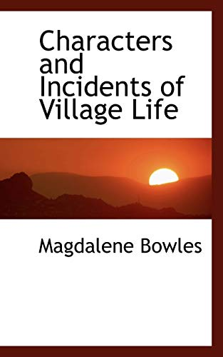 9781103904006: Characters and Incidents of Village Life