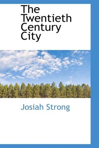 9781103906345: The Twentieth Century City