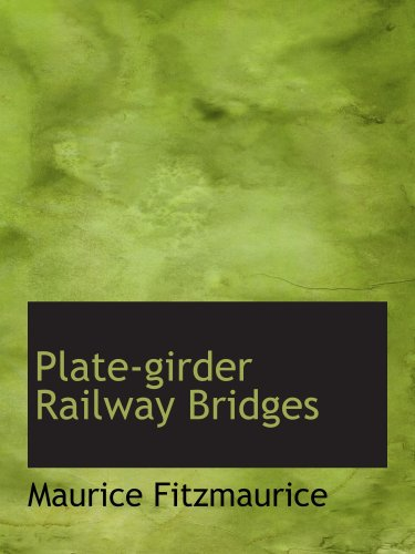 9781103915712: Plate-girder Railway Bridges