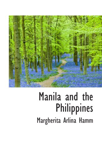 9781103921478: Manila and the Philippines