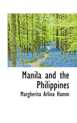 Manila and the Philippines: Margherita Arlina Hamm
