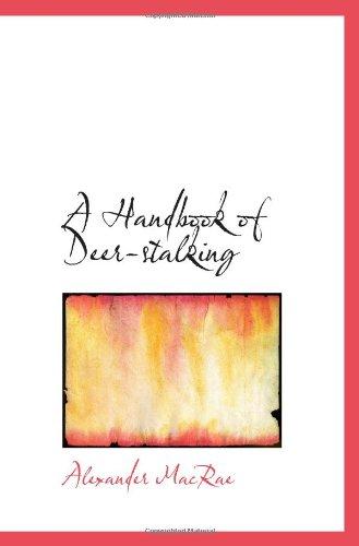 9781103921683: A Handbook of Deer-stalking