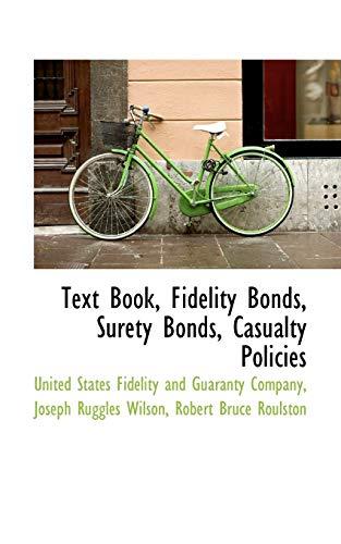 9781103922888: Text Book, Fidelity Bonds, Surety Bonds, Casualty Policies