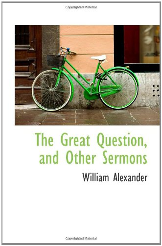 9781103923809: The Great Question, and Other Sermons