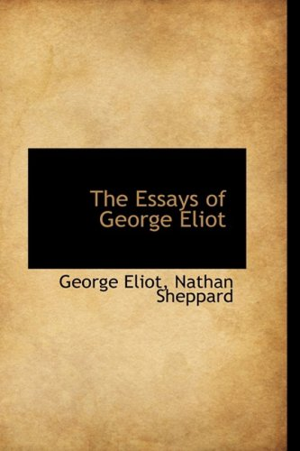9781103924028: The Essays of George Eliot
