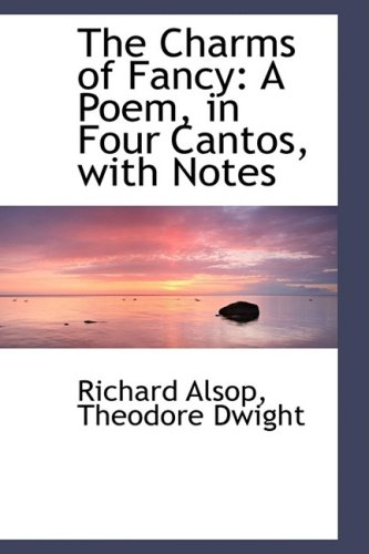 9781103925254: The Charms of Fancy: A Poem, in Four Cantos, with Notes