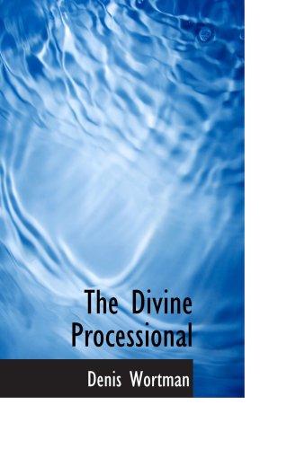 9781103926589: The Divine Processional