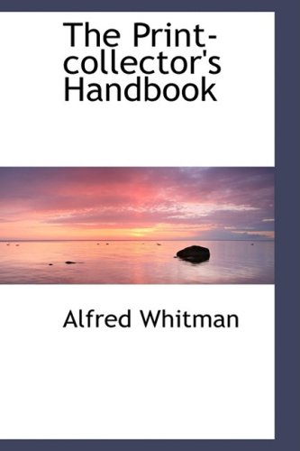 9781103931231: The Print-collector's Handbook