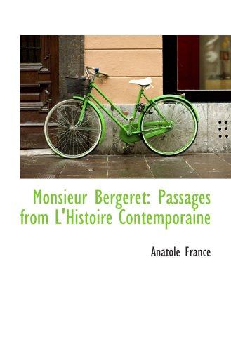 9781103933020: Monsieur Bergeret: Passages from L'Histoire Contemporaine