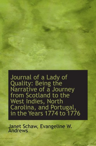 9781103937691: Journal of a Lady of Quality: Being the Narrative of a Journey from Scotland to the West Indies, Nor
