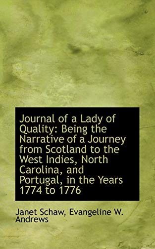 9781103937776: Journal of a Lady of Quality: Being the Narrative of a Journey from Scotland to the West Indies, Nor