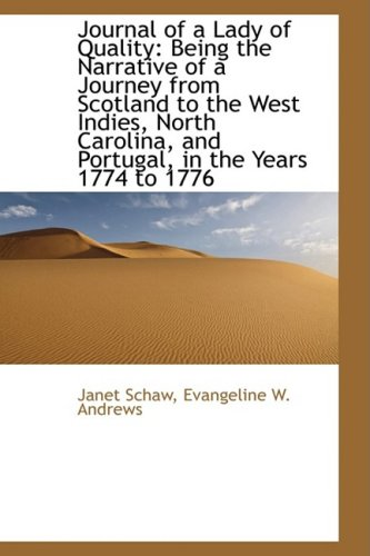 9781103937851: Journal of a Lady of Quality: Being the Narrative of a Journey from Scotland to the West Indies, Nor