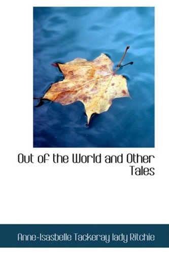 9781103939282: Out of the World and Other Tales