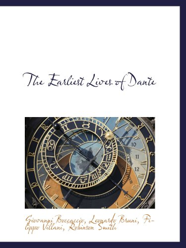 9781103939565: The Earliest Lives of Dante