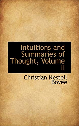 9781103943821: Intuitions and Summaries of Thought, Volume II