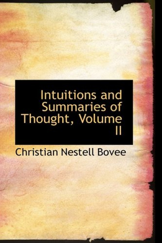 9781103943883: Intuitions and Summaries of Thought, Volume II