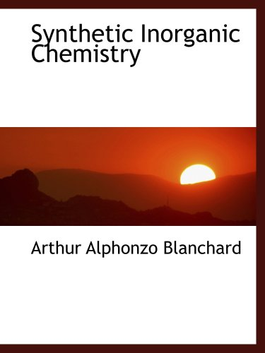 9781103948482: Synthetic Inorganic Chemistry