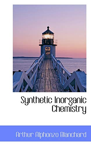 9781103948543: Synthetic Inorganic Chemistry