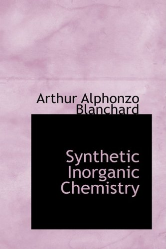 9781103948635: Synthetic Inorganic Chemistry