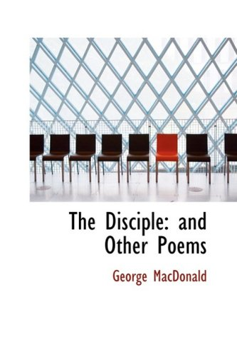9781103949649: The Disciple: and Other Poems