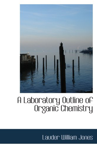 9781103955169: A Laboratory Outline of Organic Chemistry