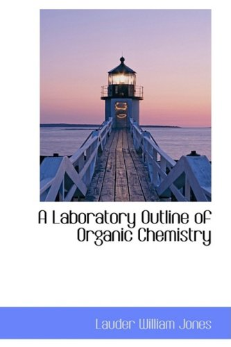 9781103955343: A Laboratory Outline of Organic Chemistry