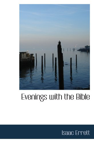 9781103957804: Evenings with the Bible