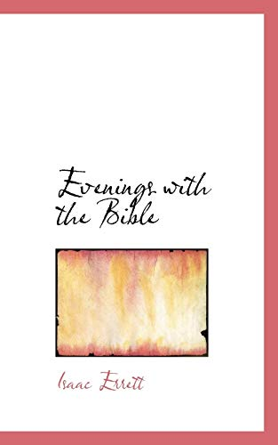 9781103958047: Evenings with the Bible