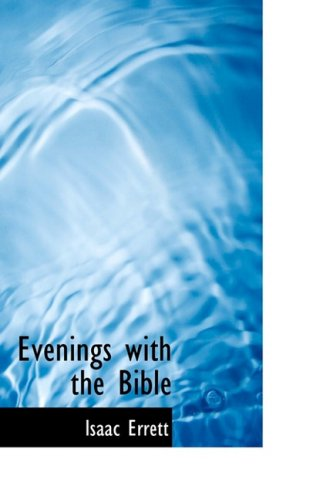 9781103958122: Evenings with the Bible