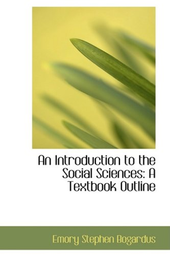 9781103958191: An Introduction to the Social Sciences: A Textbook Outline
