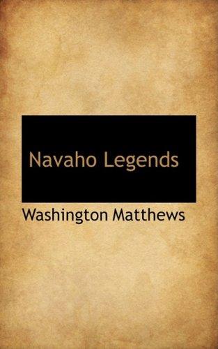 9781103959266: Navaho Legends (Bibliolife Reproduction)