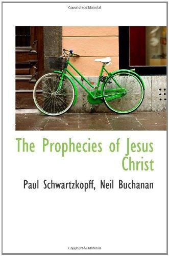 9781103961726: The Prophecies of Jesus Christ