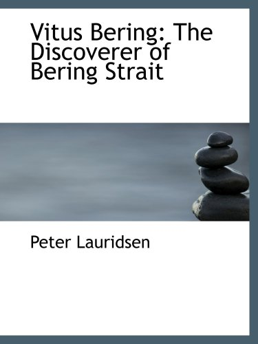 9781103971213: Vitus Bering: The Discoverer of Bering Strait