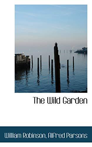 9781103975419: The Wild Garden