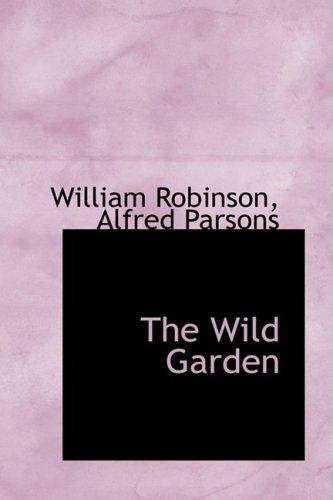 9781103975501: The Wild Garden