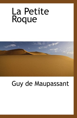 9781103977963: La Petite Roque