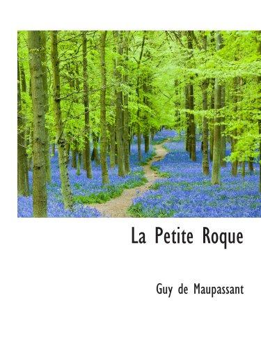 9781103977994: La Petite Roque
