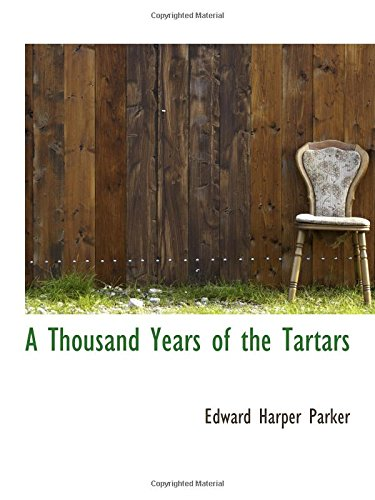 9781103978243: A Thousand Years of the Tartars
