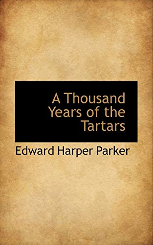 9781103978298: A Thousand Years of the Tartars