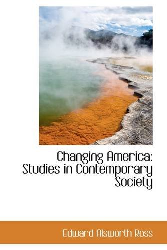 9781103981915: Changing America: Studies in Contemporary Society