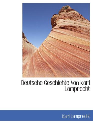 9781103985135: Deutsche Geschichte Von Karl Lamprecht