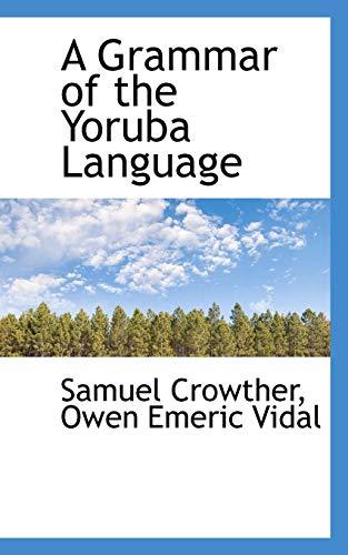 9781103989102: A Grammar of the Yoruba Language