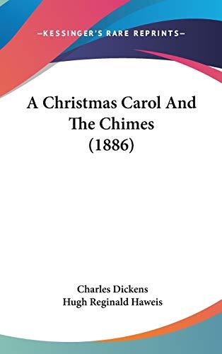 9781104004835: A Christmas Carol And The Chimes (1886)