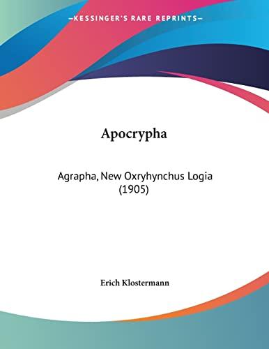 Apocrypha: Agrapha, New Oxryhynchus Logia (1905) (Latin