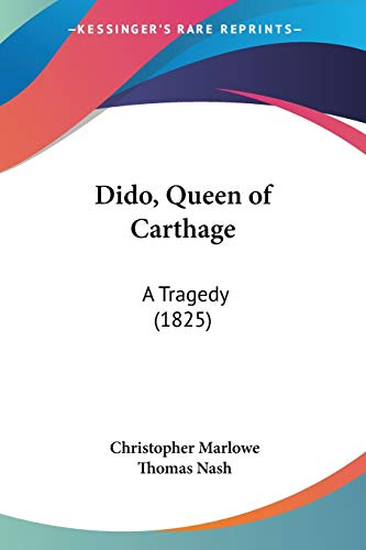 9781104048617: Dido, Queen of Carthage: A Tragedy (1825)