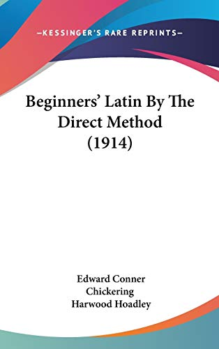 9781104064280: Beginners' Latin by the Direct Method (1914)