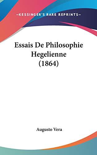 9781104066451: Essais De Philosophie Hegelienne (1864) (French Edition)