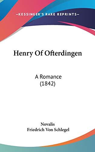 9781104067847: Henry Of Ofterdingen: A Romance (1842)