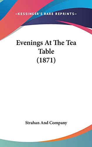 9781104073558: Evenings At The Tea Table (1871)